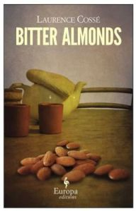 bitter-almonds-by-laurence-cossc3a9