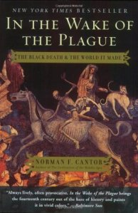 the black death and the world it made