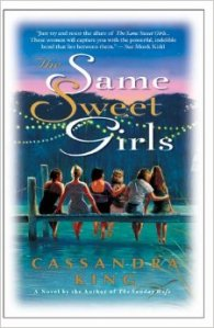 cassandra king the same sweet girls