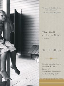 cover image of the well and the mine