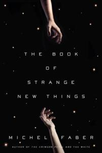 cover image of the book of strange new things
